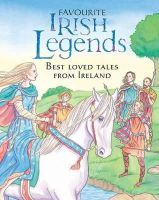 Yvonne Carroll, Fiona Waters, Felicity Trotman - Favourite Irish Legends for Children - 9780717148370 - V9780717148370