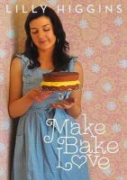 Lilly Higgins - Make, Bake, Love - 9780717150427 - V9780717150427