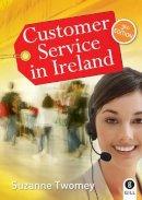 Suzanne Twomey - Customer Service in Ireland - 9780717152605 - V9780717152605