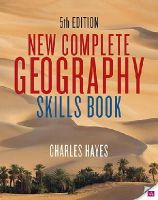 Hayes, Charles - New Complete Geography Skills Book 5th Edition - 9780717165193 - V9780717165193