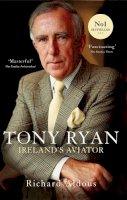 Richard Aldous - Tony Ryan: Ireland's Aviator - 9780717165520 - V9780717165520