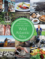 Eddy, Jody - Recipes and Stories from Ireland's Wild Atlantic Way - 9780717169894 - V9780717169894