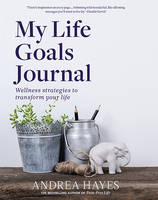 Hayes, Andrea - My Life Goals Journal - 9780717174362 - V9780717174362