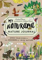 Michael Fewer - My Naturama Nature Journal: Open Your Eyes to the Wonders of Irish Nature - 9780717175451 - V9780717175451