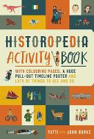 John Burke, Fatti Burke - Historopedia Activity Book: With Colouring Pages, a Huge Pull-Out Timeline Poster and Lots of Things to See and Do - 9780717175734 - V9780717175734