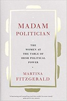 - Madam Politician: The women at the table of Irish political power - 9780717181438 - V9780717181438