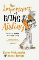 Emer McLysaght;Sarah Breen - The Importance of Being Aisling: Country Roads, Take Her Home - 9780717181599 - V9780717181599