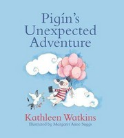 Kathleen Watkins - Pigin's Unexpected Adventure - 9780717183791 - 9780717183791