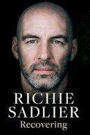 Sadlier, Richie - Recovering - 9780717184545 - V9780717184545