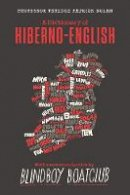 Terence Patrick Dolan - A Dictionary of Hiberno English - 9780717190201 - 9780717190201