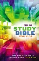 Thomas Nelson - NKJV Study Bible for Kids: The Premiere NKJV Study Bible for Kids - 9780718032456 - V9780718032456