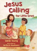 Young, Sarah - Jesus Calling for Little Ones - 9780718033842 - V9780718033842