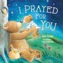 Thomas Nelson - I Prayed for You - 9780718049874 - V9780718049874