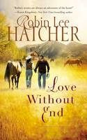 Hatcher, Robin Lee - Love Without End (A Kings Meadow Romance) - 9780718078416 - V9780718078416