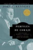 Kennedy, John F - Perfiles de Coraje (Spanish Edition) - 9780718085025 - V9780718085025