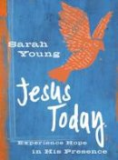 Young, Sarah - Jesus Today Teen Cover: Experience Hope in His Presence - 9780718086817 - V9780718086817