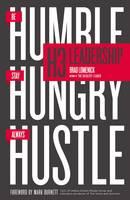 Lomenick, Brad - H3 Leadership: Be Humble. Stay Hungry. Always Hustle. - 9780718088507 - V9780718088507