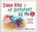 Hall, Ron, Moore, Denver - Same Kind of Different As Me for Kids - 9780718091798 - V9780718091798