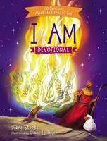 Stortz, Diane - I Am Devotional: 100 Devotions About the Names of God - 9780718096731 - V9780718096731