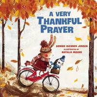 Jensen, Bonnie Rickner - A Very Thankful Prayer - 9780718098834 - V9780718098834