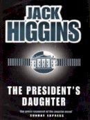 Higgins, Jack - The President's Daughter - 9780718141431 - KLJ0001977