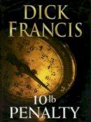 Francis, Dick - 10-lb Penalty - 9780718142452 - KEX0192509