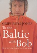 Rhys-Jones, Griff - To the Baltic with Bob - 9780718146252 - KTJ0025372