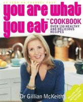 McKeith, Gillian - You are What You Eat Cookbook - 9780718147976 - KTM0004884