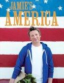 Oliver, Jamie - Jamie's America - 9780718154769 - V9780718154769