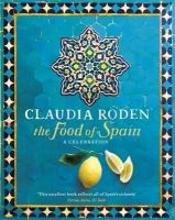 Roden, Claudia - The Food of Spain - 9780718157197 - V9780718157197