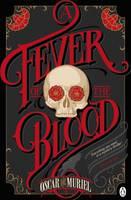 De Muriel, Oscar - Fever of the Blood - 9780718179847 - V9780718179847