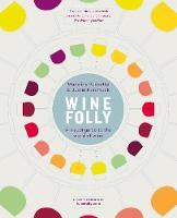 Puckette, Madeline, Hammack, Justin - Wine by Design: Understanding the World of Wine - 9780718183073 - V9780718183073