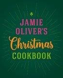Oliver, Jamie - Jamie Oliver's Christmas Cookbook - 9780718183653 - V9780718183653