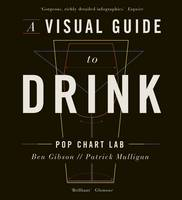 Mulligan, Patrick, Gibson, Ben - A Visual Guide to Drink - 9780718184957 - V9780718184957