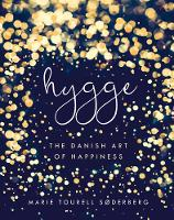 Soderberg, Marie Tourell - Hygge: The Danish Art of Happiness - 9780718185336 - V9780718185336