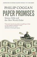 Philip Coggan - Paper Promises - 9780718192143 - V9780718192143