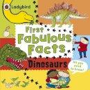 Ladybird, Ladybird - Dinosaurs: Ladybird First Fabulous Facts - 9780718193539 - KTG0016695