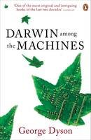 Dyson, George - Darwin Among the Machines - 9780718194574 - V9780718194574