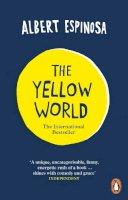 Espinosa, Albert - Yellow World the - 9780718194819 - V9780718194819