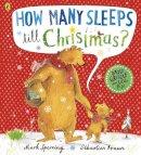 Sperring, Mark - How Many Sleeps Till Christmas? - 9780718196585 - V9780718196585