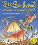 ANDREAE   GILES - SIR SCALLYWAG AND PICTURE BOOK - 9780718197360 - V9780718197360