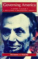 Hames, Tim, Rae, Nicol C. - Governing America: History, Culture, Institutions, Organisations, Policy - 9780719040788 - KI20002030