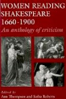 - Women Reading Shakespeare 1660-1900: An Anthology of Criticism - 9780719047046 - V9780719047046