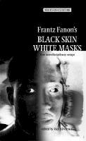 - Frantz Fanon's 'black Skin, White Masks' - 9780719064494 - V9780719064494