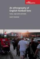 Pearson, Geoff - An Ethnography of English Football Fans - 9780719087219 - V9780719087219