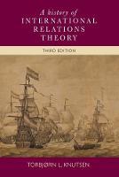 Knutsen, Torbjørn L. - A History of International Relations Theory: 3rd edition - 9780719095818 - V9780719095818