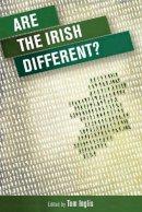 Tom Inglis - Are the Irish different? - 9780719095832 - V9780719095832