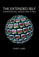 Chris, Abel - The extended self: Architecture, memes and minds - 9780719096112 - V9780719096112