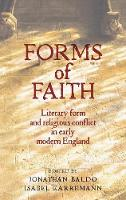 Baldo, Jonathan, Karremann, Isabel - Forms of Faith: Literary form and religious conflict in Early Modern England - 9780719096815 - V9780719096815