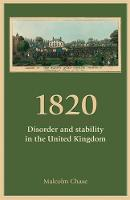 Chase, Malcolm - 1820: Disorder and stability in the United Kingdom - 9780719097461 - V9780719097461
